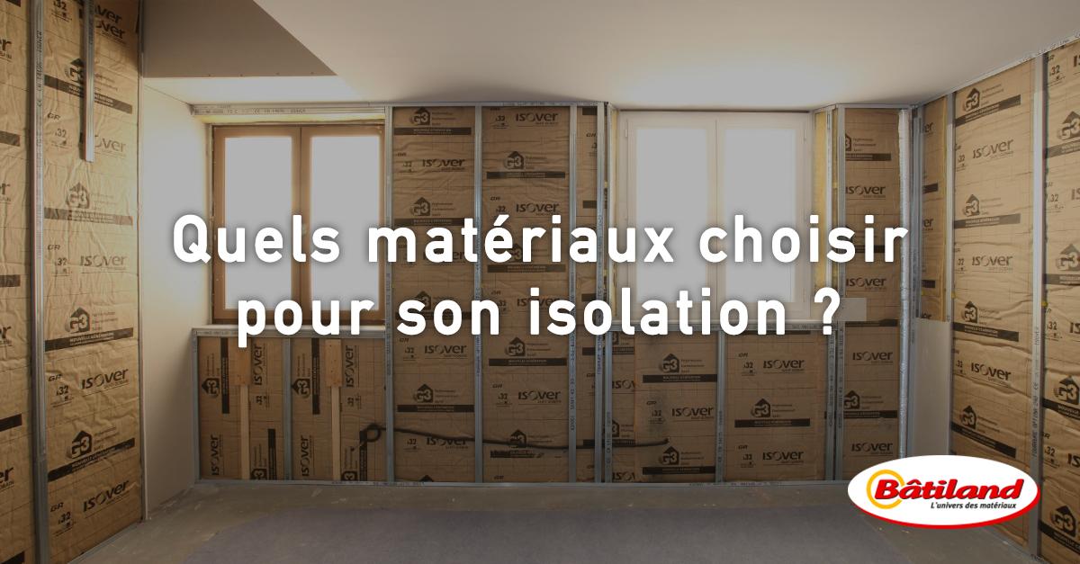 Quels mat riaux choisir pour son isolation thermique - Materiaux pour isolation exterieur ...